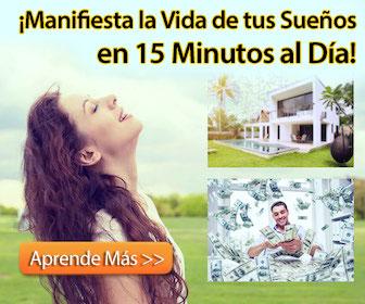 15 minutos para manifestar tus sueños