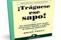 ¡Tráguese ese sapo! de Brain Tracy