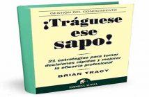 ¡Tráguese ese sapo! de Brian Tracy